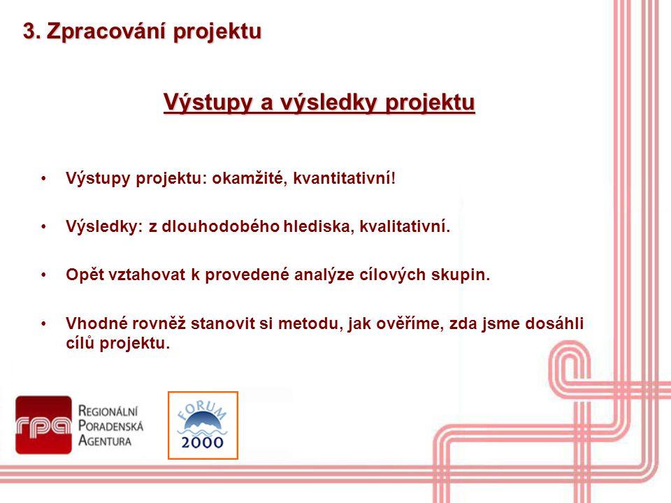 Výstupy a výsledky projektu