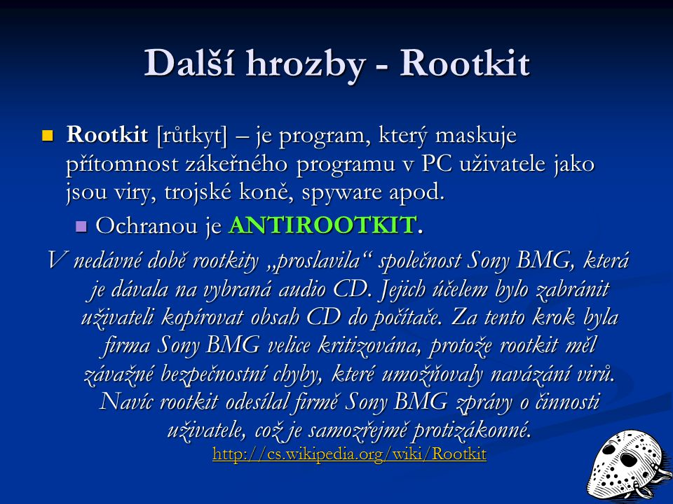 Další hrozby - Rootkit