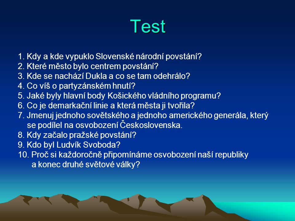 Test 1. Kdy a kde vypuklo Slovenské národní povstání