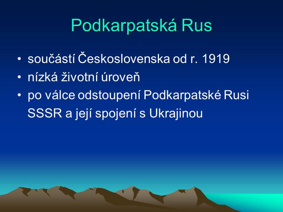 Podkarpatská Rus součástí Československa od r. 1919