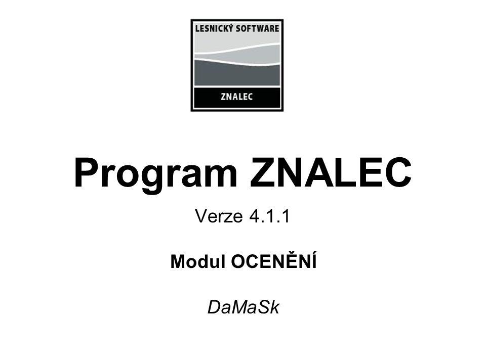Verze 4.1.1 Modul OCENĚNÍ DaMaSk