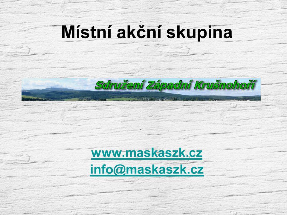 Místní akční skupina www.maskaszk.cz info@maskaszk.cz