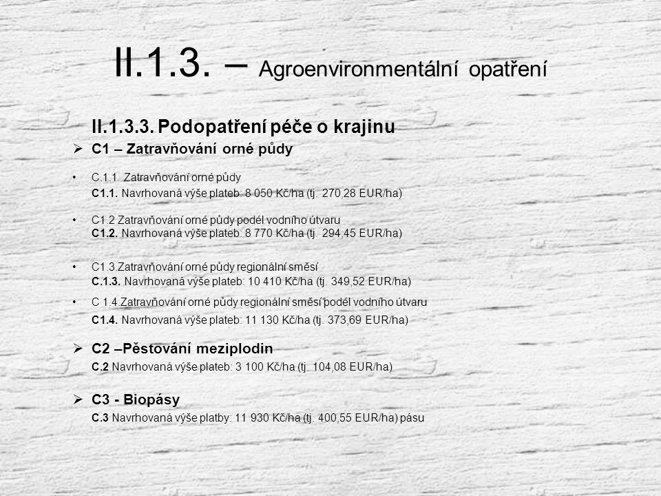 II.1.3. – Agroenvironmentální opatření