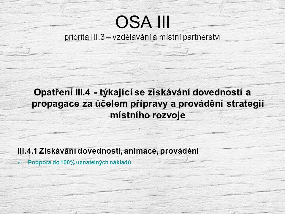 OSA III priorita III.3 – vzdělávání a místní partnerství
