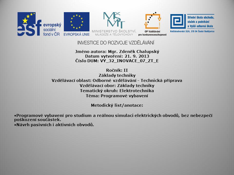 Jméno autora: Mgr. Zdeněk Chalupský Datum vytvoření: 21. 9. 2013