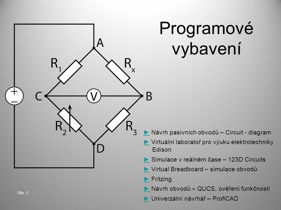 Programové vybavení ► Návrh pasivních obvodů – Circuit - diagram