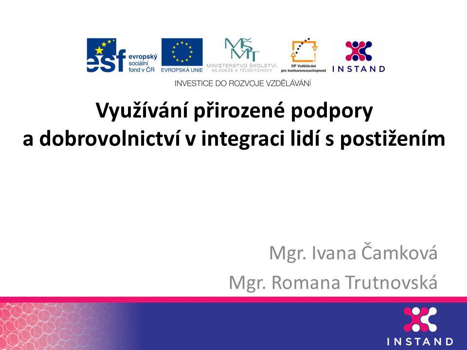 Mgr. Ivana Čamková Mgr. Romana Trutnovská