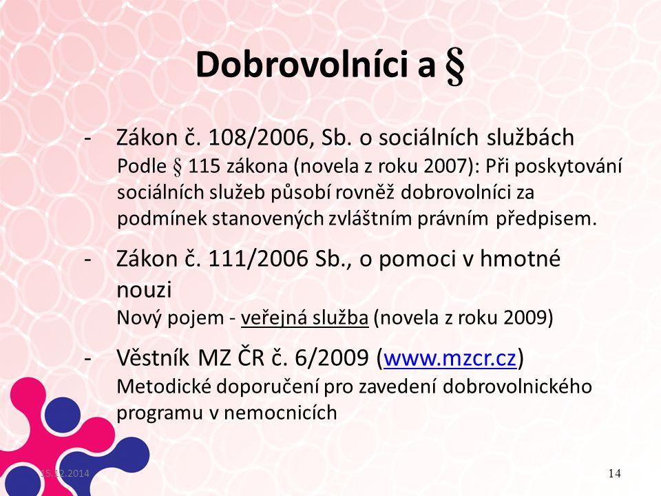Dobrovolníci a § Zákon č. 108/2006, Sb. o sociálních službách