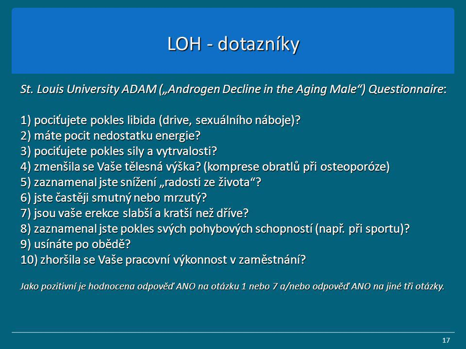 "LOH - dotazníky St. Louis University ADAM (""Androgen Decline in the Aging Male ) Questionnaire:"