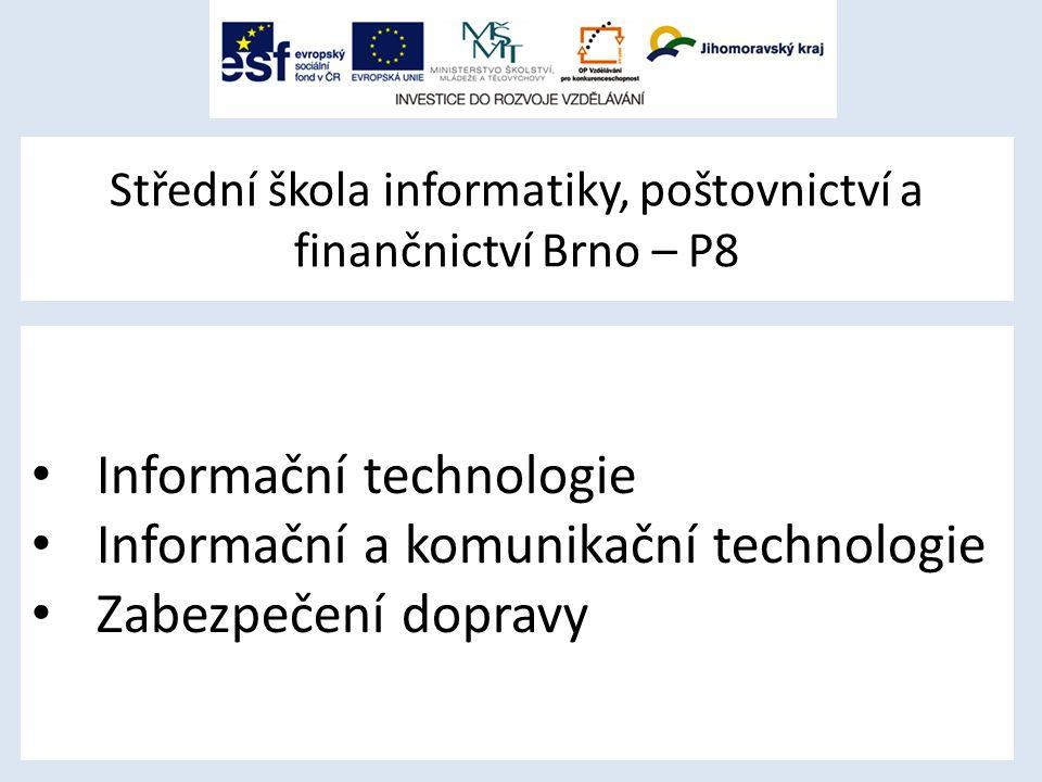 Střední škola informatiky, poštovnictví a finančnictví Brno – P8