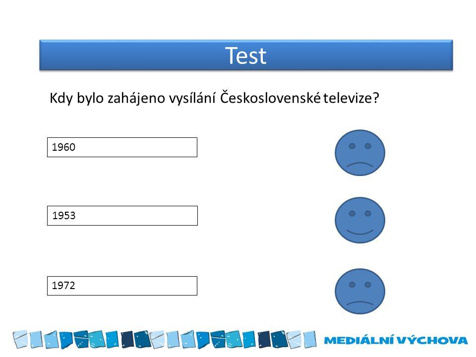 Test Kdy bylo zahájeno vysílání Československé televize 1960 1953