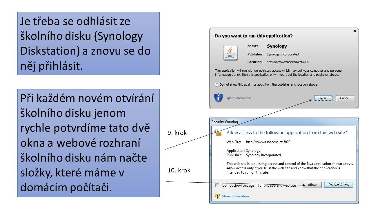 Je třeba se odhlásit ze školního disku (Synology Diskstation) a znovu se do něj přihlásit.