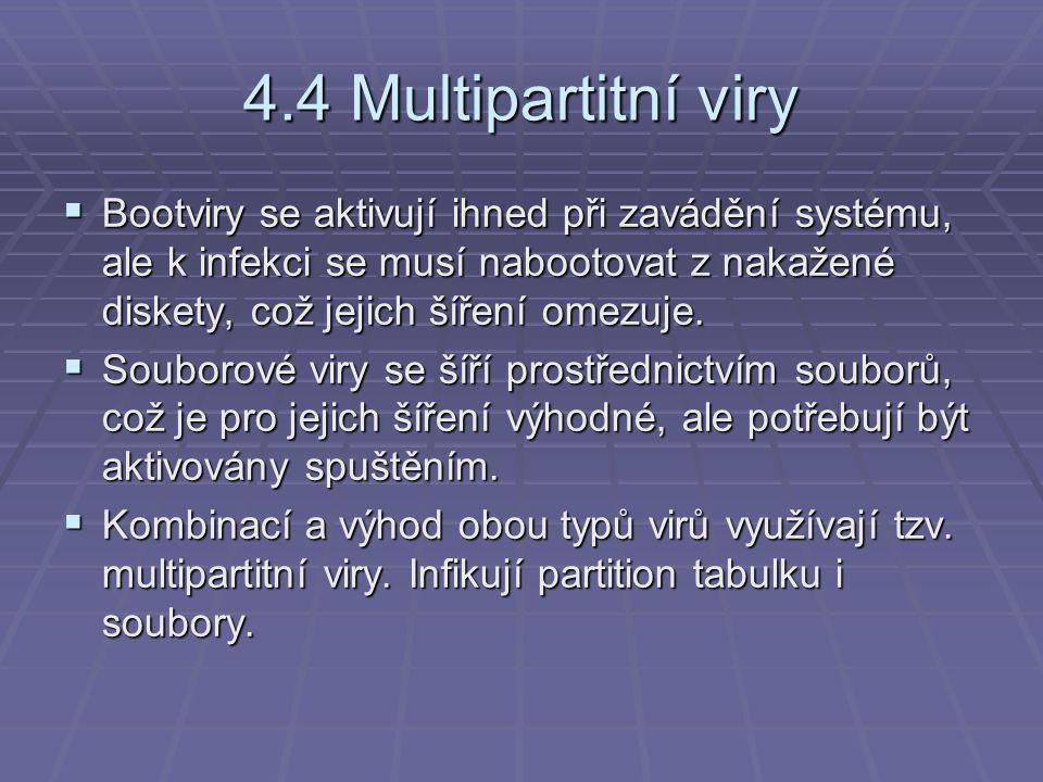 4.4 Multipartitní viry