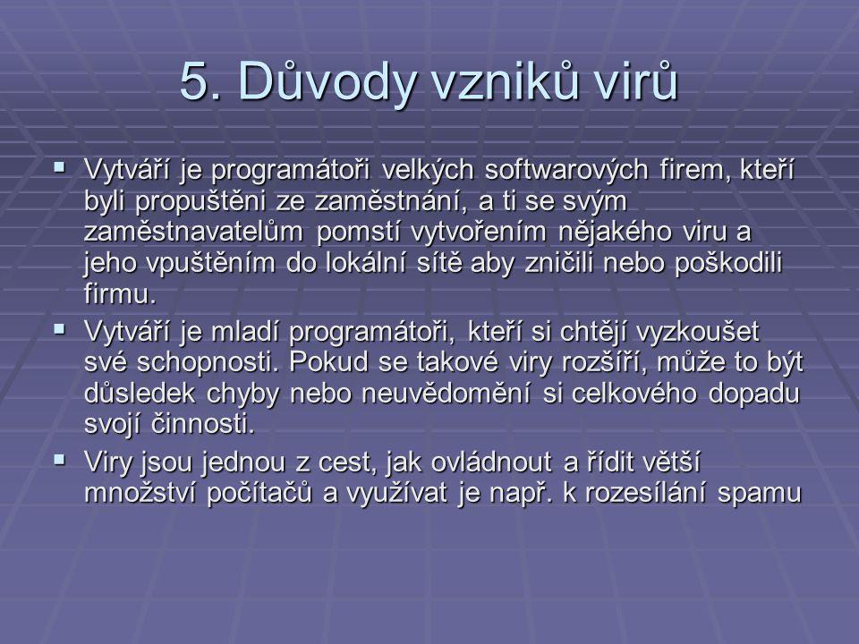 5. Důvody vzniků virů