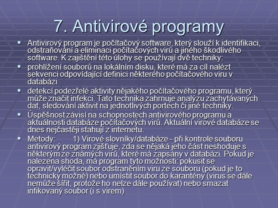 7. Antivirové programy