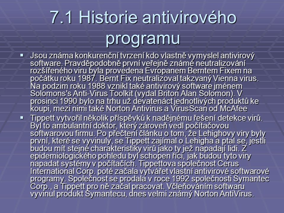 7.1 Historie antivirového programu