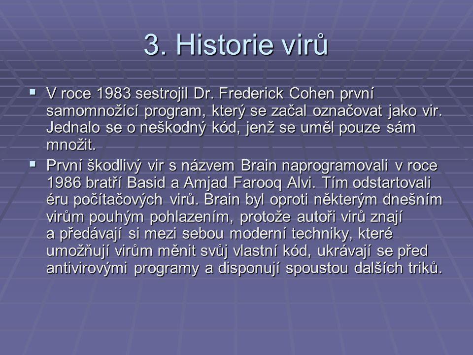 3. Historie virů