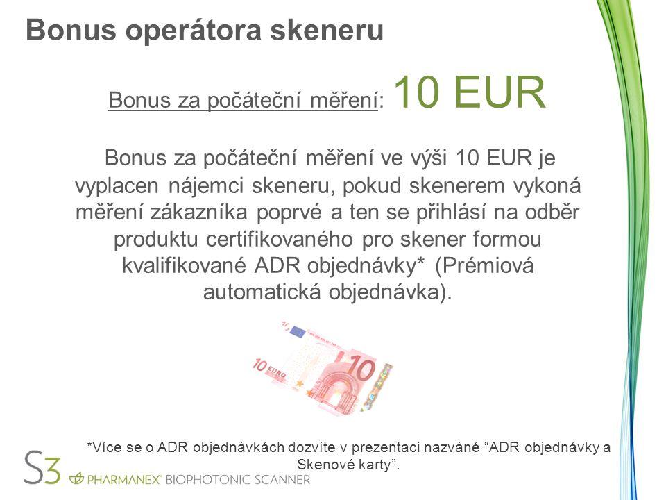 Bonus operátora skeneru