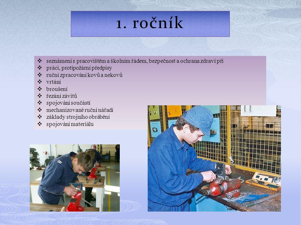 1. ročník seznámení s pracovištěm a školním řádem, bezpečnost a ochrana zdraví při. práci, protipožární předpisy.