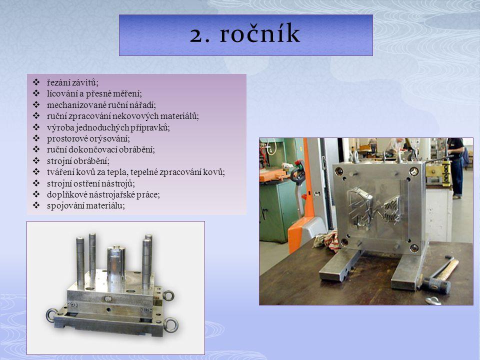 2. ročník řezání závitů; lícování a přesné měření;