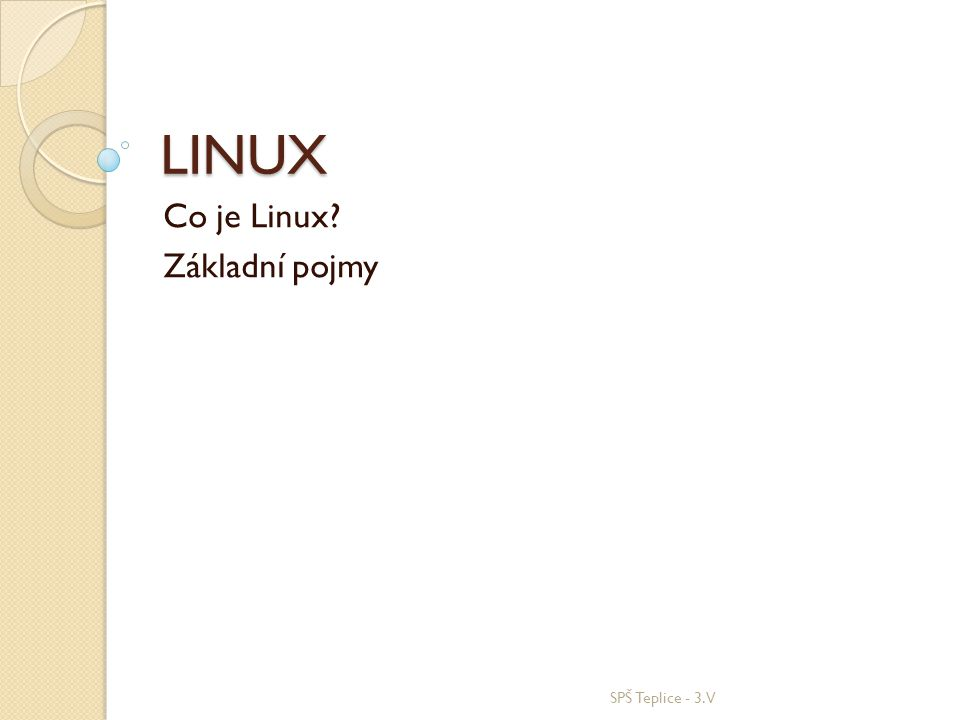 Co je Linux Základní pojmy