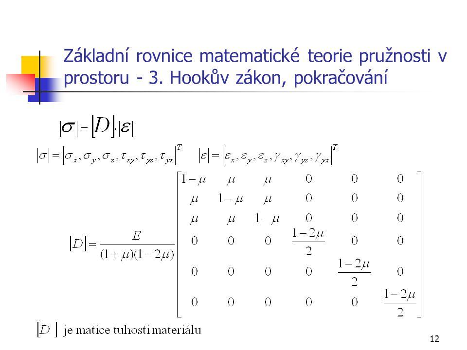 Základní rovnice matematické teorie pružnosti v prostoru - 3