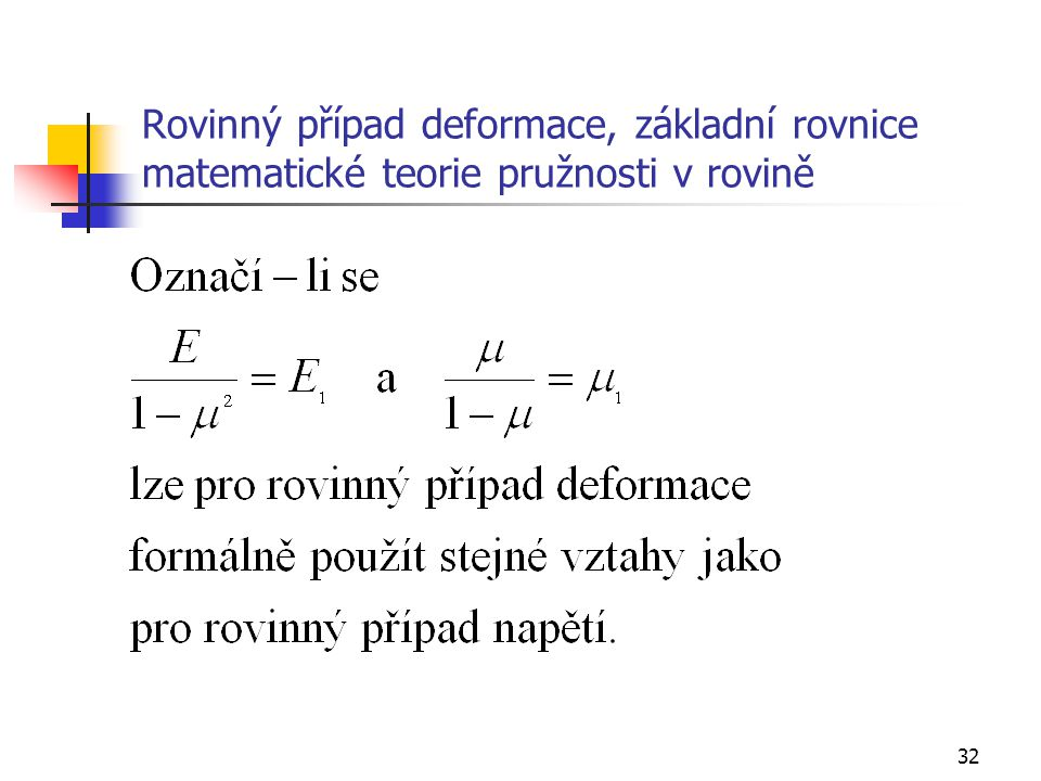 Rovinný případ deformace, základní rovnice matematické teorie pružnosti v rovině