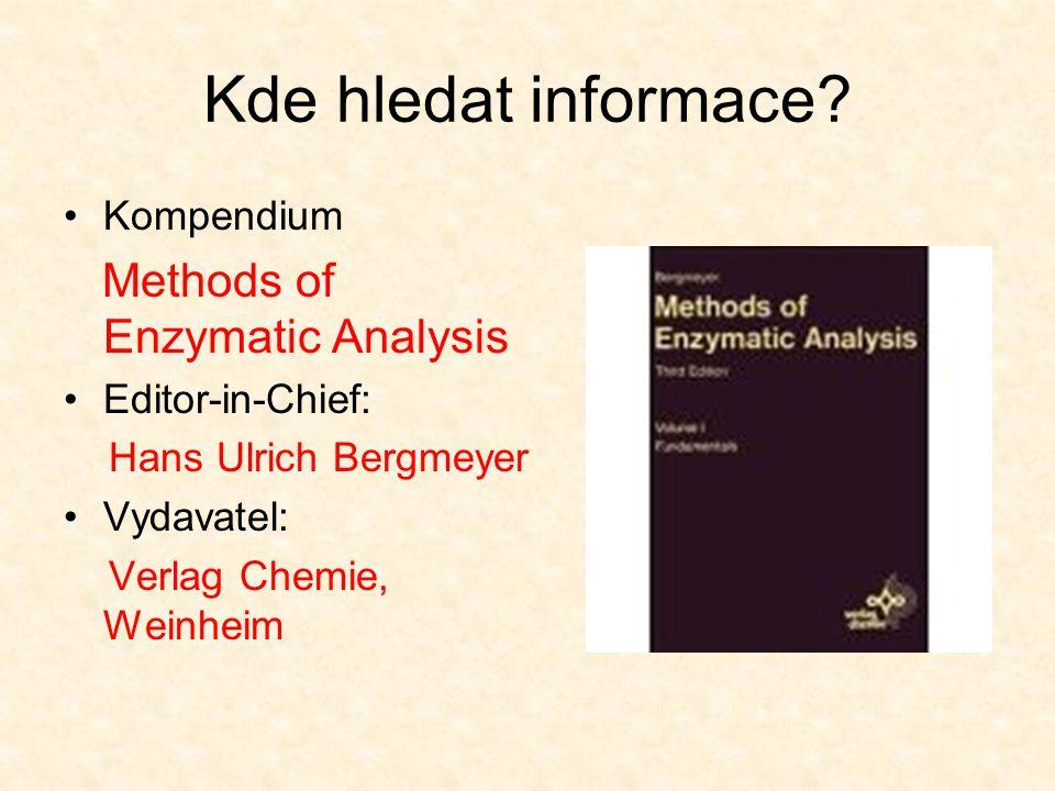 Kde hledat informace Methods of Enzymatic Analysis Kompendium