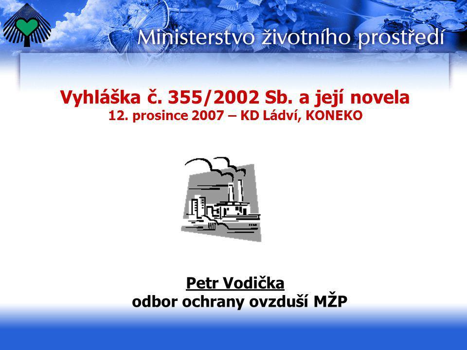Vyhláška č. 355/2002 Sb. a její novela