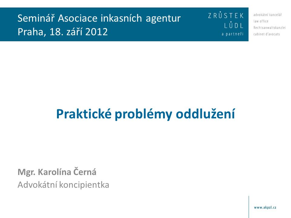 Seminář Asociace inkasních agentur Praha, 18. září 2012