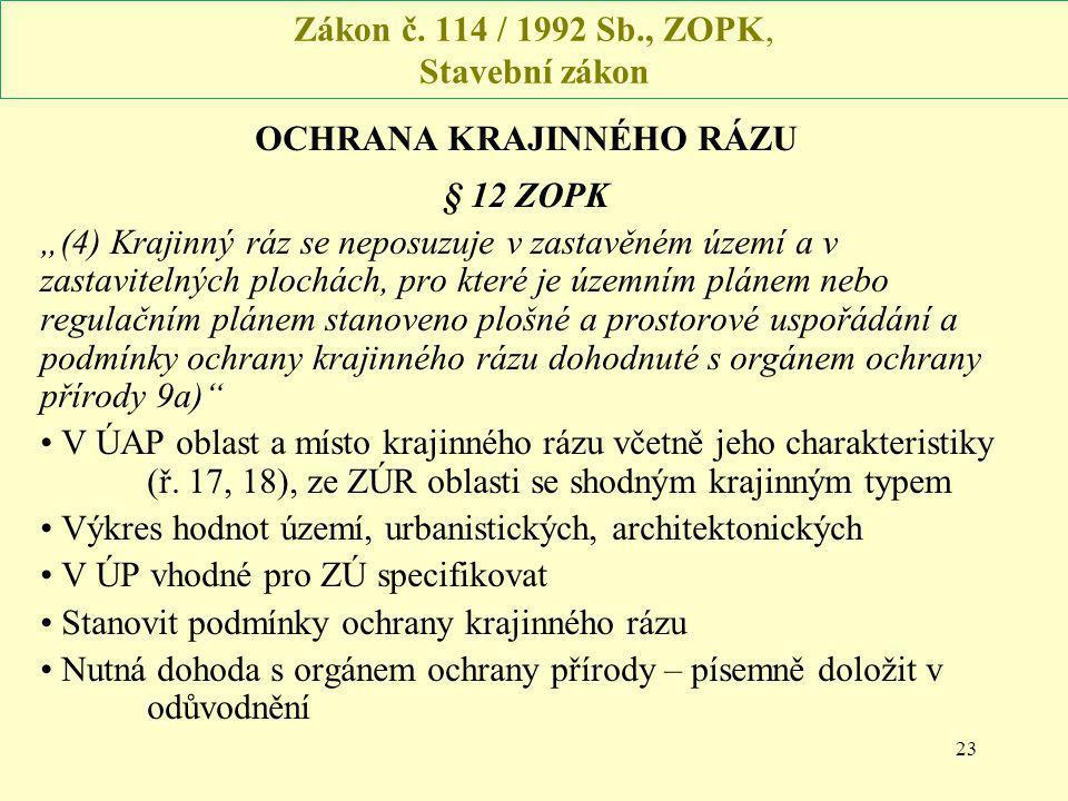 Zákon č. 114 / 1992 Sb., ZOPK, Stavební zákon