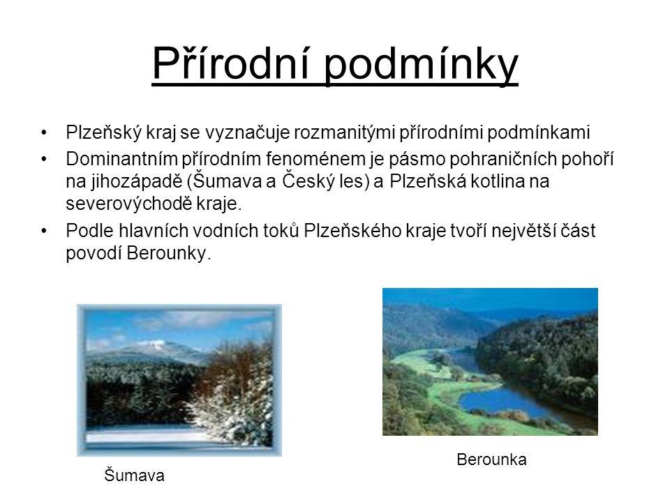 Přírodní podmínky Plzeňský kraj se vyznačuje rozmanitými přírodními podmínkami.