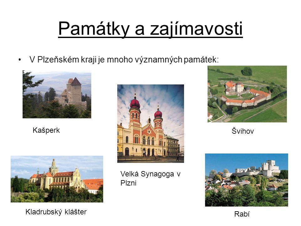 Památky a zajímavosti V Plzeňském kraji je mnoho významných památek: