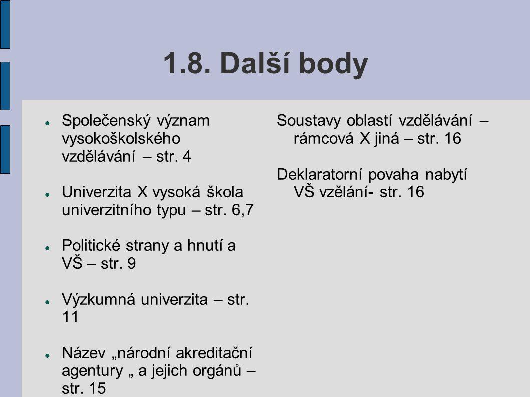 1.8. Další body Společenský význam vysokoškolského vzdělávání – str. 4