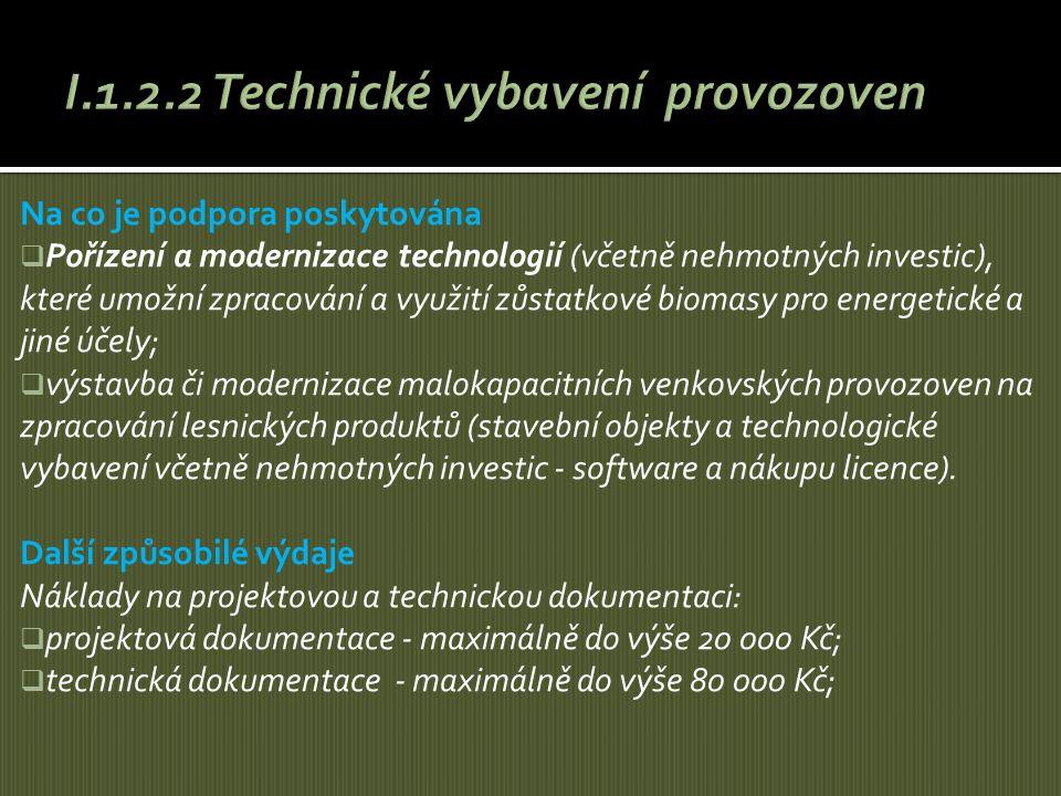 I.1.2.2 Technické vybavení provozoven