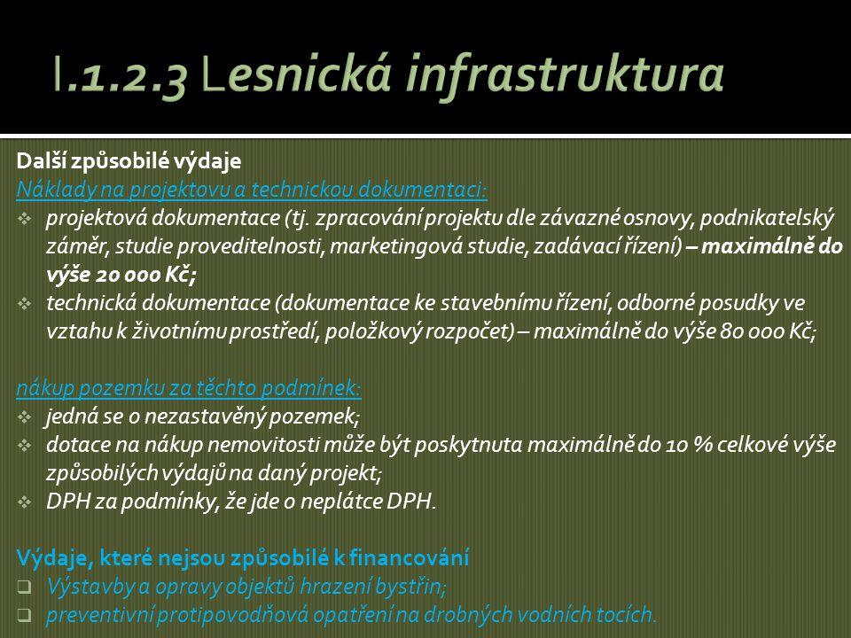 I.1.2.3 Lesnická infrastruktura