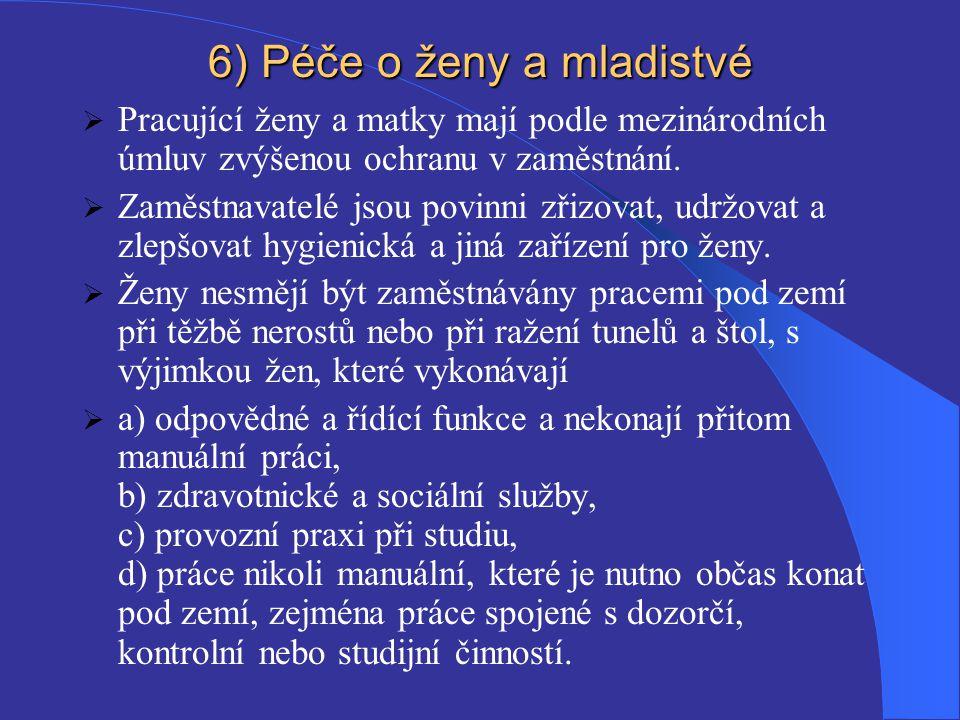 6) Péče o ženy a mladistvé