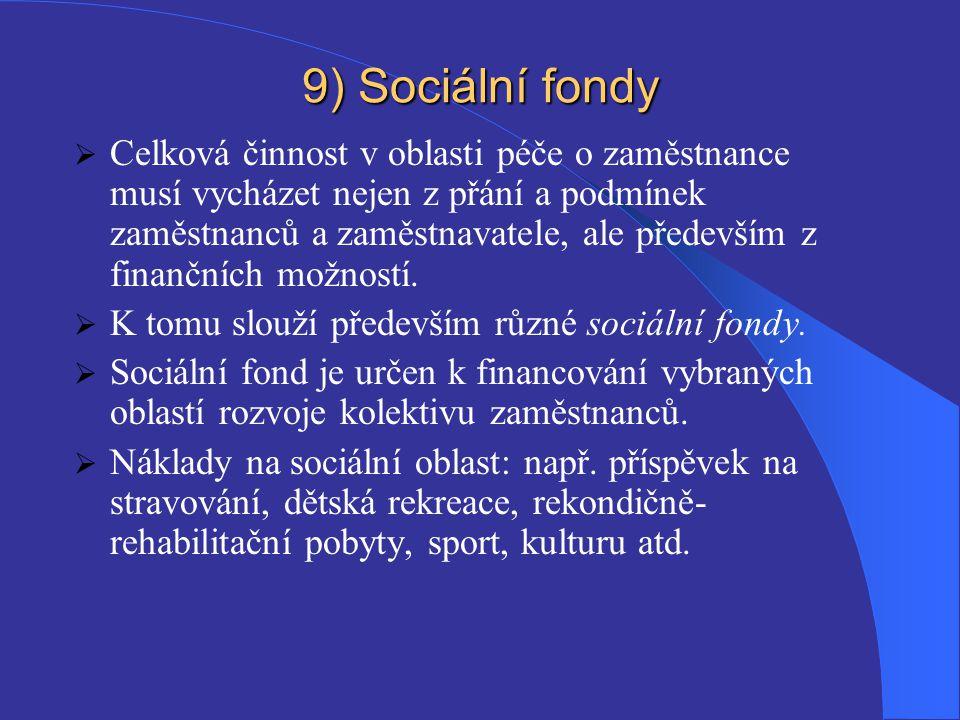 9) Sociální fondy