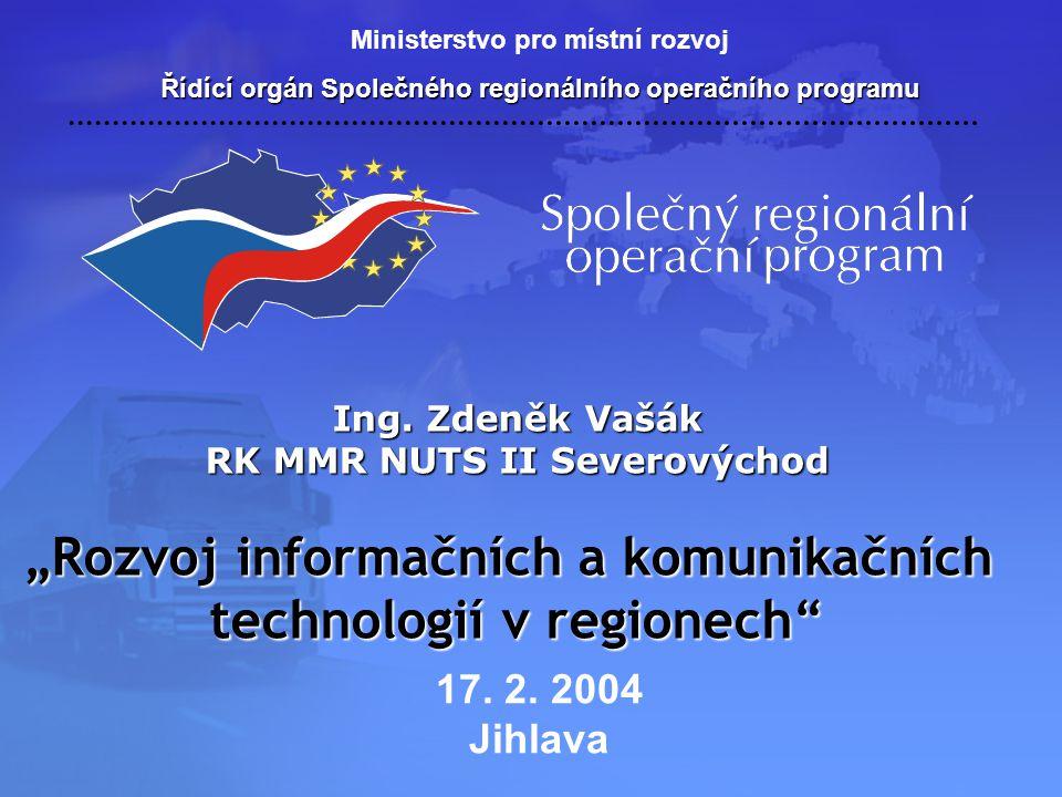 """""""Rozvoj informačních a komunikačních technologií v regionech"""