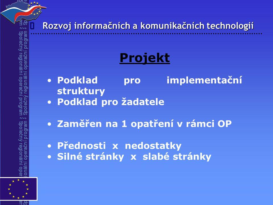 Projekt î Rozvoj informačních a komunikačních technologií