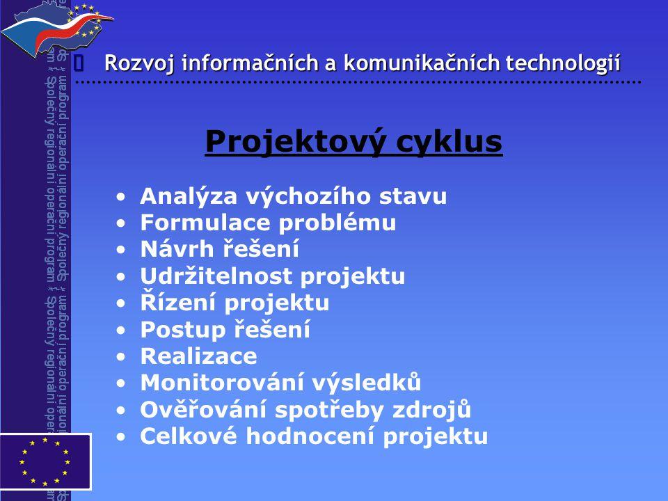 Projektový cyklus î Rozvoj informačních a komunikačních technologií