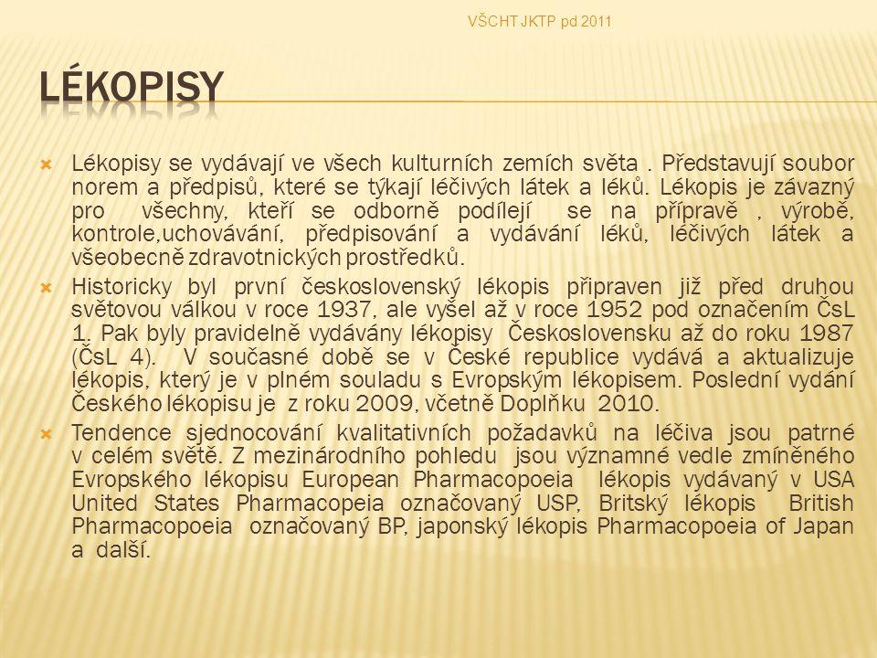 VŠCHT JKTP pd 2011 Lékopisy.
