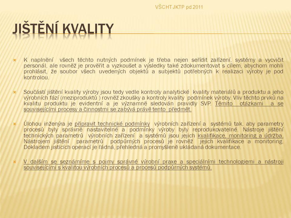 VŠCHT JKTP pd 2011 Jištění kvality.