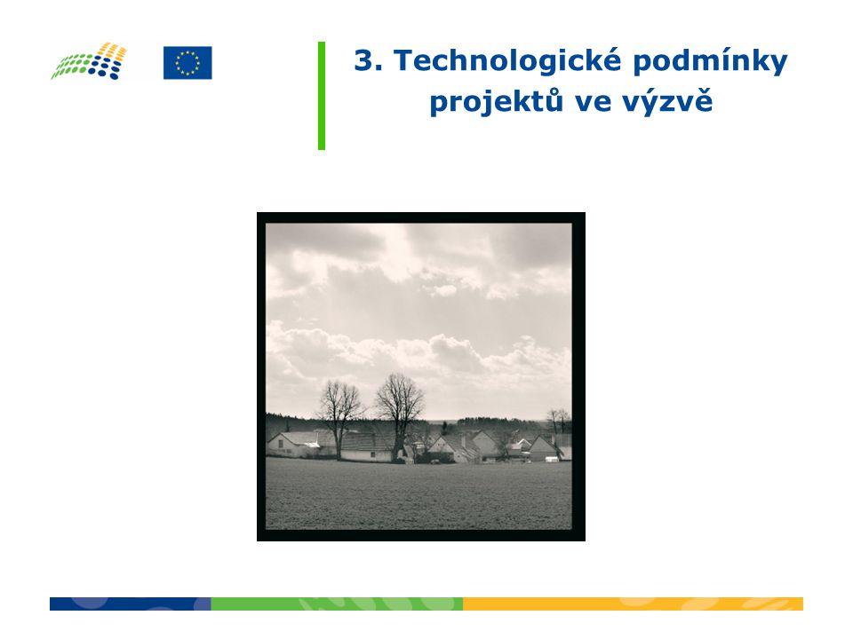 3. Technologické podmínky