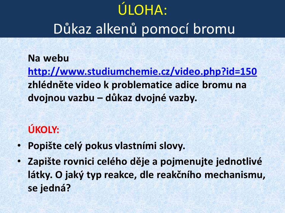 ÚLOHA: Důkaz alkenů pomocí bromu