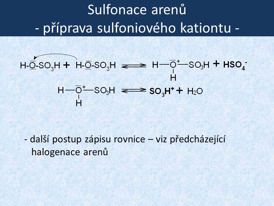 Sulfonace arenů - příprava sulfoniového kationtu -