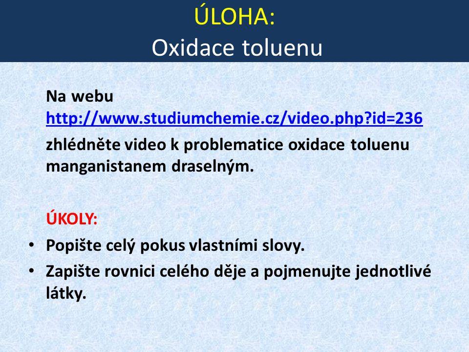 ÚLOHA: Oxidace toluenu