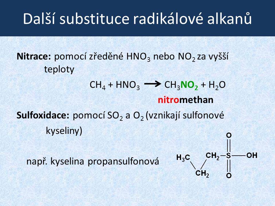 Další substituce radikálové alkanů