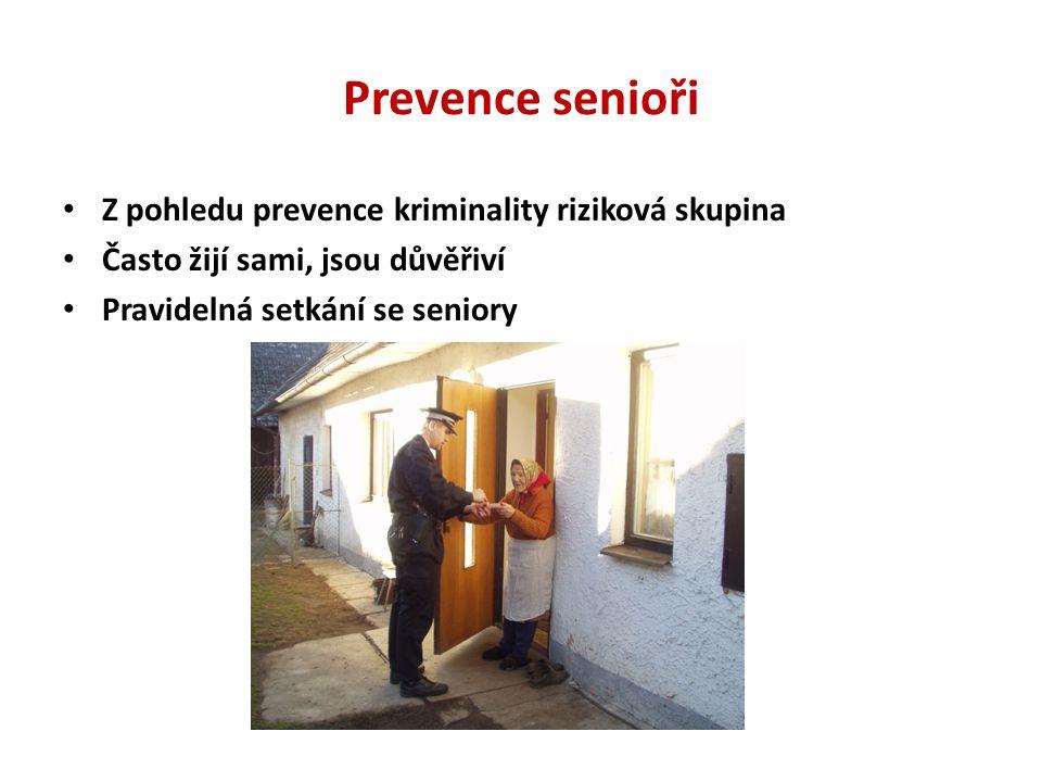 Prevence senioři Z pohledu prevence kriminality riziková skupina