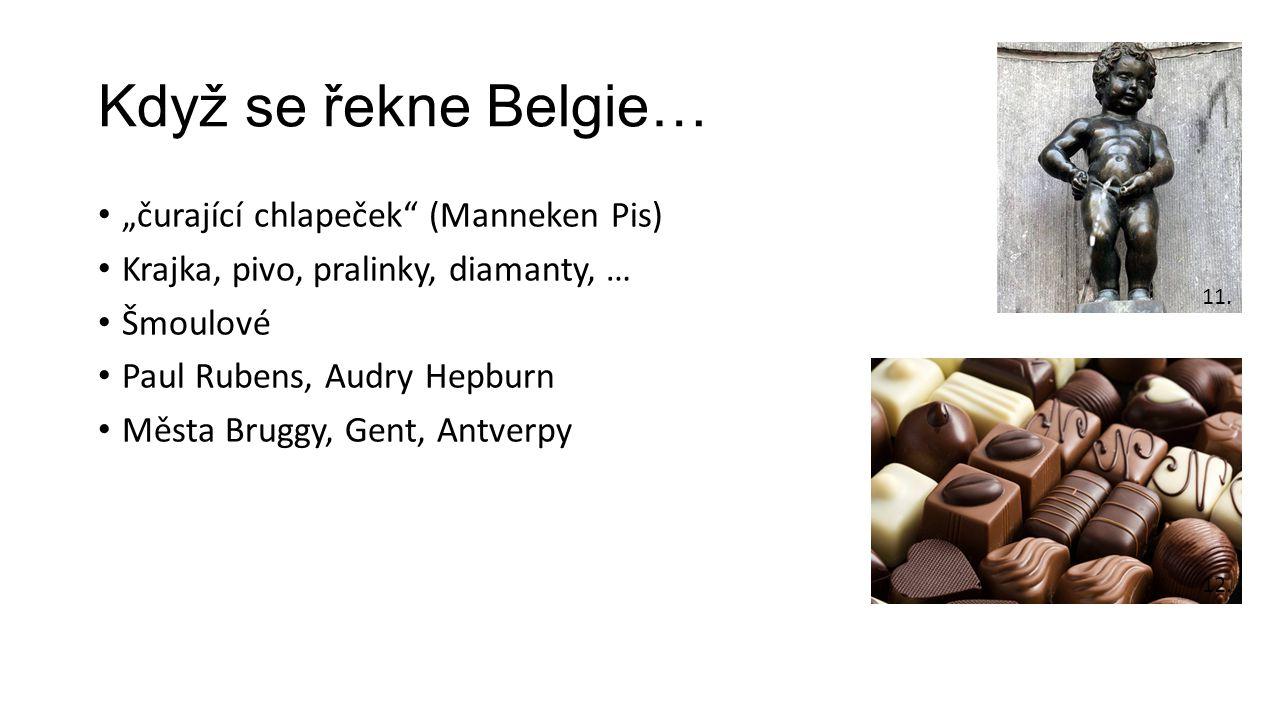 """Když se řekne Belgie… """"čurající chlapeček (Manneken Pis)"""
